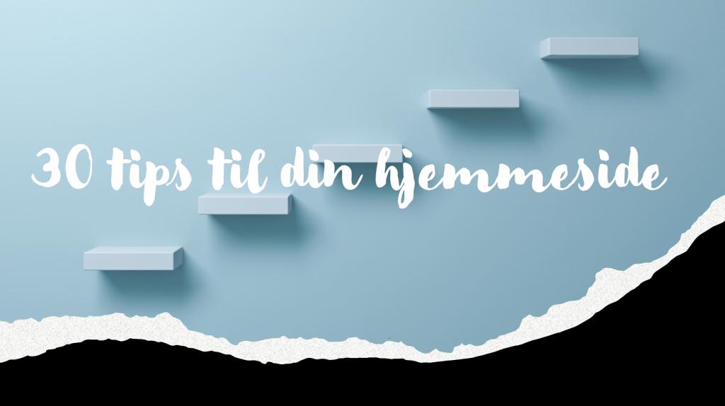 30 tips til din hjemmeside, optimeria